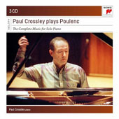 Paul Crossley plays Poulenc: The Complete Music for Solo Piano / Paul Crossley, piano