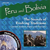 Various Artists: Peru & Bolivia: The Sounds of Evolving Traditions