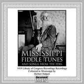 Various Artists: Mississippi Fiddle: Tunes and Songs from the 1930s