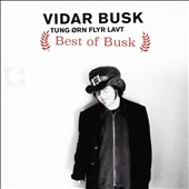 Vidar Busk: Best of Busk