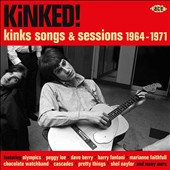 Various Artists: Kinked! Kinks Songs & Sessions 1964-1971
