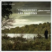 Tchaikovsky: The Seasons; Grand Sonata / Jonas Vitaud, piano