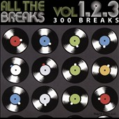 Various Artists: All the Breaks, Vol. 1-3