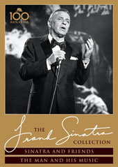 Frank Sinatra: Sinatra and Friends/The Man and His Music
