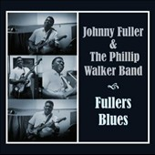Johnny Fuller/Phillip Walker Blues Band: Fuller's Blues