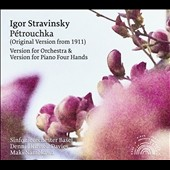 Igor Stravinsky: Pétrouchka (Original Version from 1911), version for orchestra & for Piano 4 hands / Sinfonieorchester Basel. Dennis Russell Davies & Maki Namekawa, pianos