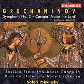 Grechaninov: Symphony no 3, etc /Polyansky, Russian State SO