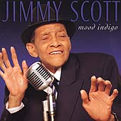 Little Jimmy Scott: Mood Indigo
