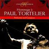 Historical -Hommage &agrave; Paul Tortelier -Performer and Composer