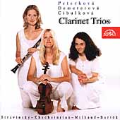 Clarinet Trios / Peterkov&#225;, Demetrov&#225;, Cibulkov