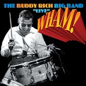 Buddy Rich: Wham! Live