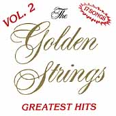 Golden Strings: Greatest Hits, Vol. 2