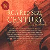 RCA Red Seal Century - Soloists & Conductors
