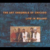 The Art Ensemble of Chicago: Live in Milano