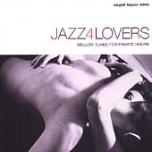 Various Artists: Jazz4Lovers: Mellow Tunes for Private Hours