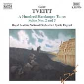 Tveitt: A Hundred Hardanger Tunes Suites 2 & 5 / Engeset