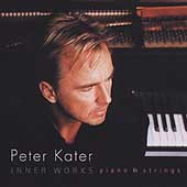 Peter Kater: Inner Works: Piano & Strings