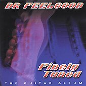 Dr. Feelgood (Pub Rock Band): Finely Tuned