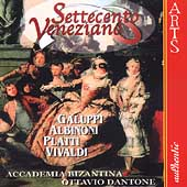 Settecento Veneziano - Galuppi, Albinoni, etc / Dantone, etc