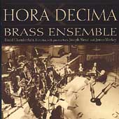 Hora Decima - Brass Ensemble