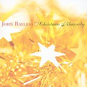 Christmas Rhapsody - John Bayless