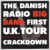 Danish Radio Big Band: First U.K. Tour