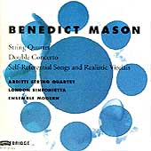 Mason: String Quartet, etc / Arditti Quartet, et al