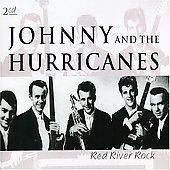 Johnny & the Hurricanes: Red River Rock [Double Pleasure]