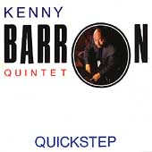 Kenny Barron Quintet: Quickstep