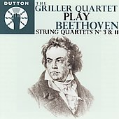 Beethoven: String Quartets no 3 & 11 / Griller Quartet