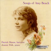 Amy Beach: Songs / Patrick Mason, Joanne Polk