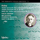 The Romantic Violin Concerto Vol 6 - Hubay / Shaham, et al