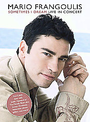 Frangoulis, Mario / Sometimes I Dream: Live In Concert [DVD]