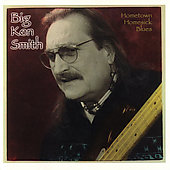 Big Ken Smith: Hometown Homesick Blues