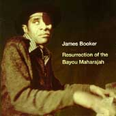 James Booker: Resurrection of the Bayou Maharajah: Live at the Maple Leaf Bar