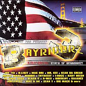Various Artists: Bayriderz, Vol. 3: Kalifornia: State of Emergency [PA]