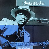 John Lee Hooker: King of the Boogie [Music Avenue]