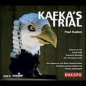 Ruders: Kafka's Trial / Sonderg&#229;rd, Royal Danish SO, et al