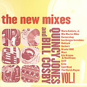 Quincy Jones/Bill Cosby: The New Mixes, Vol. 1: Quincy Jones and Bill Cosby