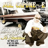Mr. Capone-E: Don't Get It Twisted [PA]