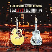 Emmylou Harris/Mark Knopfler: Real Live Roadrunning (DMD Album)