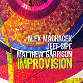 Alex Machacek: Improvision [Digipak]
