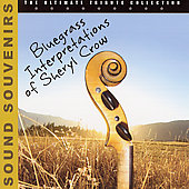 Various Artists: Bluegrass Interpretations of Sheryl Crow