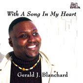 With A Song In My Heart - Dousa, Bonds, etc / Gerald Blanchard, Sergei Kvitko, et al
