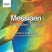 Messiaen: Chamber Works / Schellhorn, et al