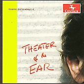 Diesendruck: Theater of the Ear / Rose, Kluksdahl, Berman, Pro Arte String Quartet, et al