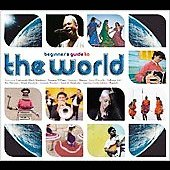 Various Artists: Beginners Guide to the World
