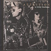 Attrition: A Tricky Business [Bonus Track]