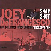 Joey DeFrancesco: Snapshot