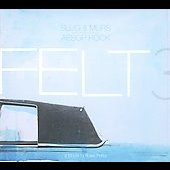 Felt: Felt 3: A Tribute to Rosie Perez [PA] [Digipak]